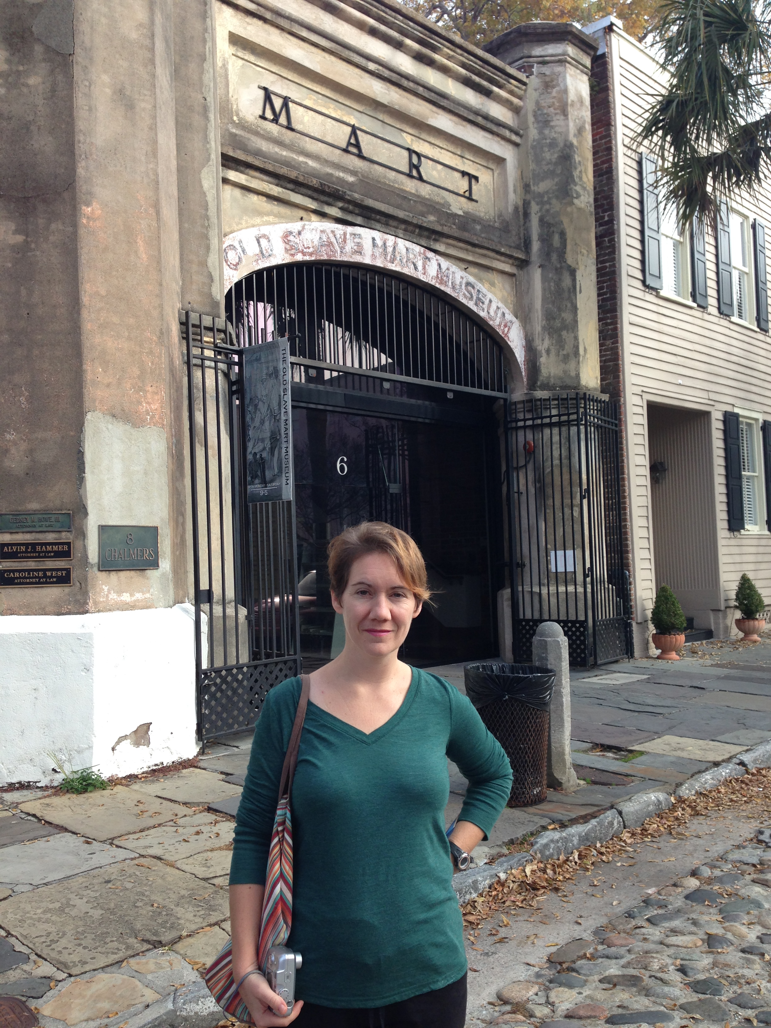 In front of the only slave mart still standing in Charleston. It's now a museum.
